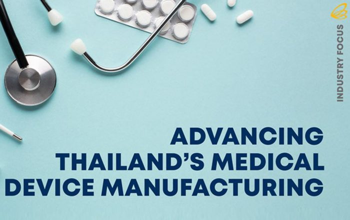ADVANCING THAILAND'S MEDICAL DEVICE MANUFACTURING